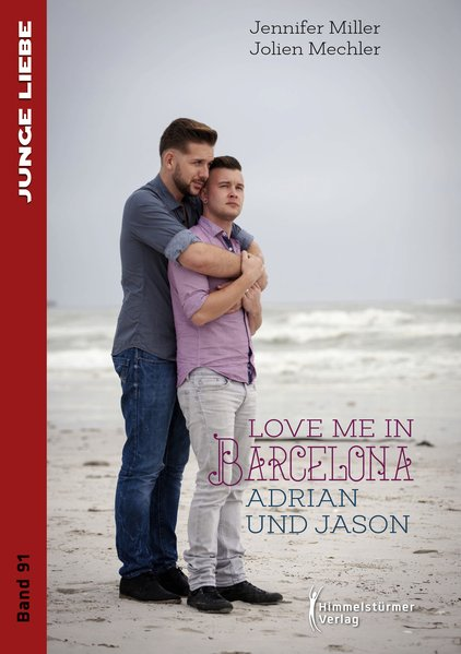 Love me in Barcelona   Himmelstürmer Verlag