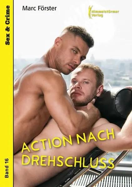 Action nach Drehschluss   Himmelstürmer Verlag