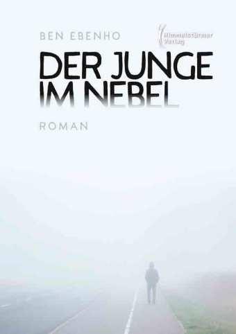 Der Junge im Nebel | Himmelstürmer Verlag