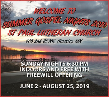 Summer Gospel Nights concerts at St. Paul Lutheran Church Hinckley MN