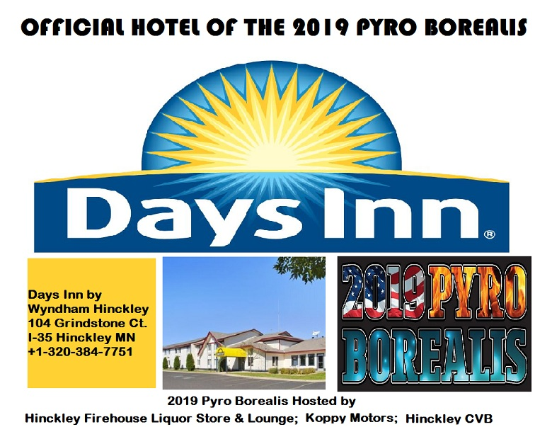 Days Inn Hinckley MN official hotel of 2019 Pyro Borealis