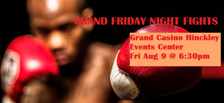 Boxing in Hinckley MN Grand Casino Friday NIght Fights