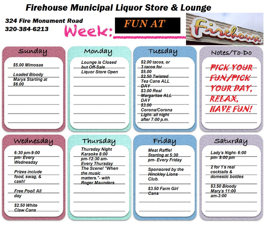 Weekly promos at Firehouse Liquor Store and Lounge Hinckley MN