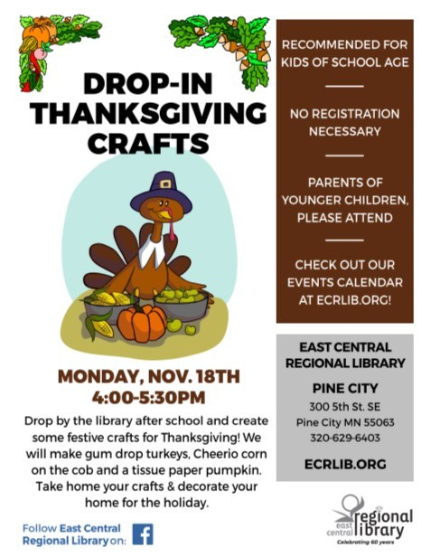 Thanksgiving at East Central Regional Library Pine City MN