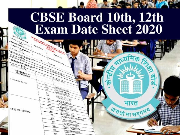 CBSE BOARD 10 and 12 EXAM DATE SHEET 2020
