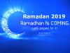 Ramadan 2019: जानिए! कब से शुरू होगा रमजान का पवित्र महीना