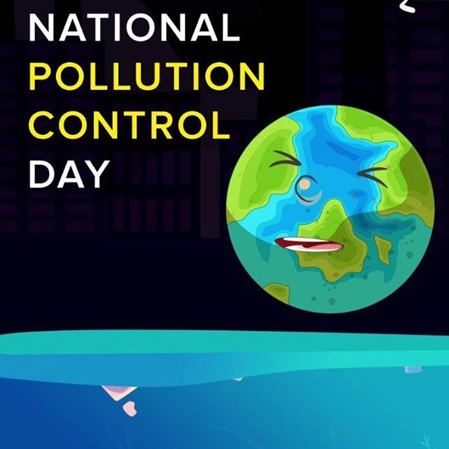 राष्ट्रिय प्रदूषण नियंत्रण दिवस पर नारे 2019 | National Pollution Control Day Poster, Slogan in Hindi