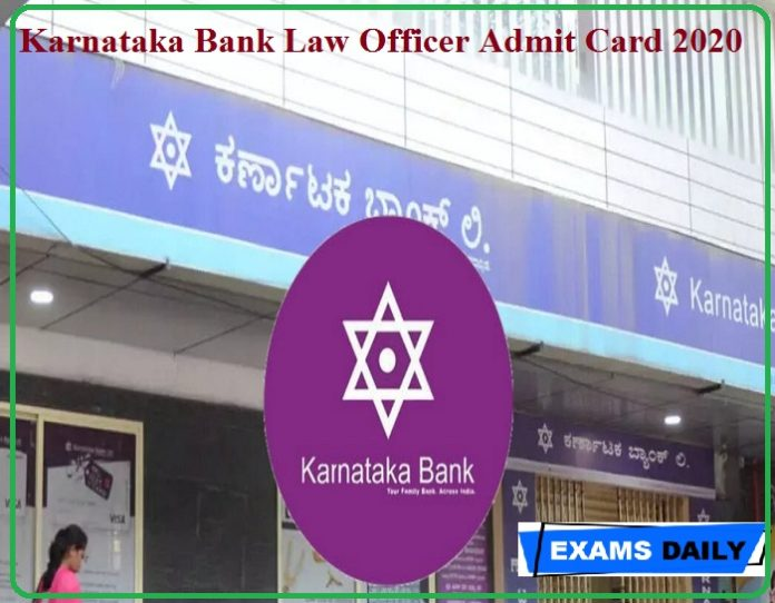Karnataka Bank Law Officer Admit Card 2020 (Released Soon) – Check Scale II Exam Date Here!!!