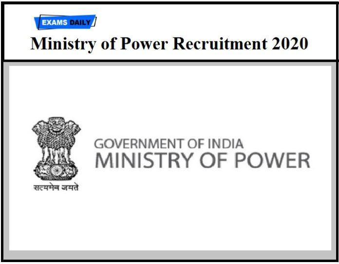 Ministry of Power Recruitment 2020 Out – Download Application Form