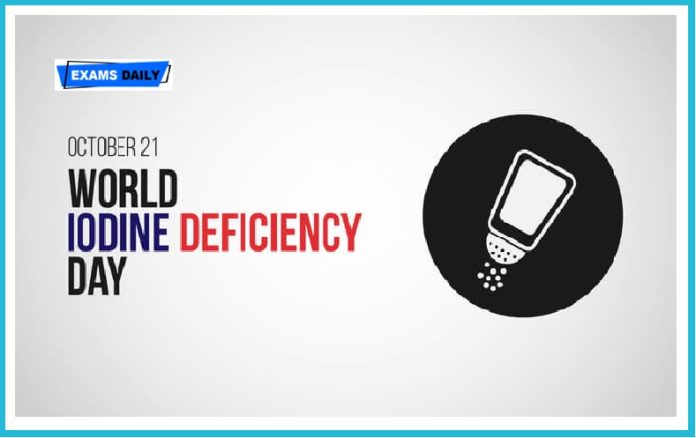 World Iodine Deficiency Day is observed on October 21