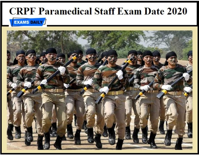 CRPF Paramedical Staff Exam Date 2020 – Check Admit Card Details for Constable & Other Posts