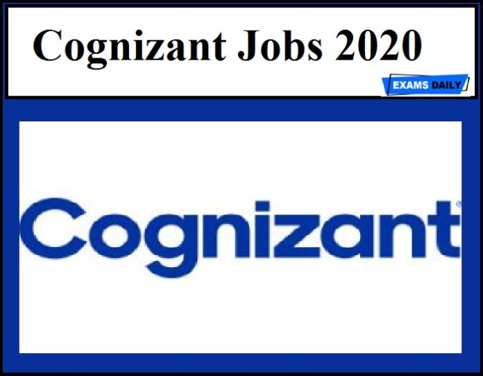 Cognizant Jobs 2020 Out - Download Notification & Check Eligibility Details Here !!!