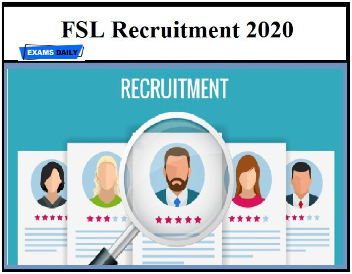 FSL Recruitment 2020 OUT – Download Application Form for Technician & Other Vacancies