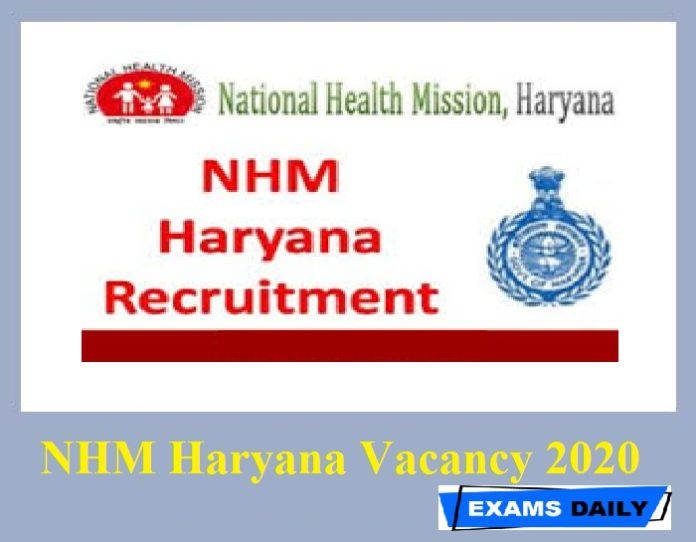 NHM Haryana Vacancy 2020 Out – Download Application Form