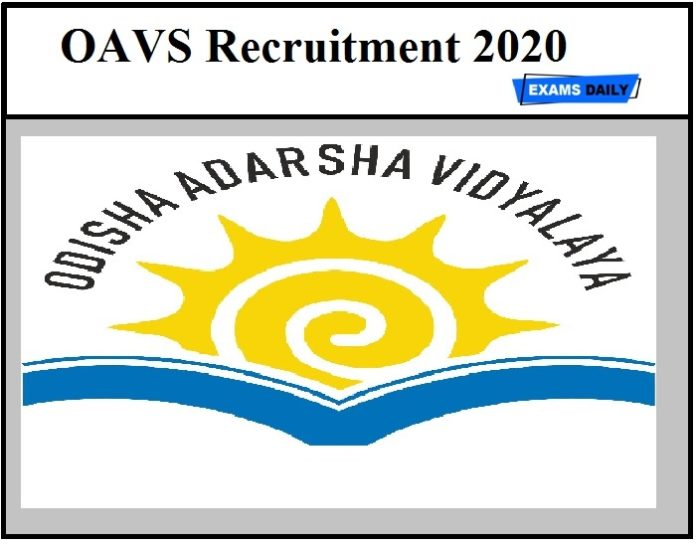 OAVS Recruitment 2020 – Last Date to Apply Online, Vacancy, Download Notification Here