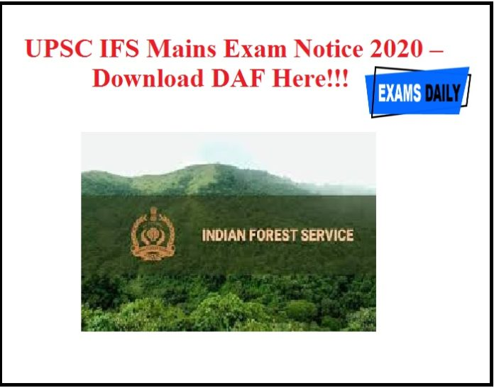 UPSC IFS Mains Exam Notice 2020 Out – Download DAF Here!!!
