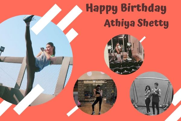 Athiya shetty birthday
