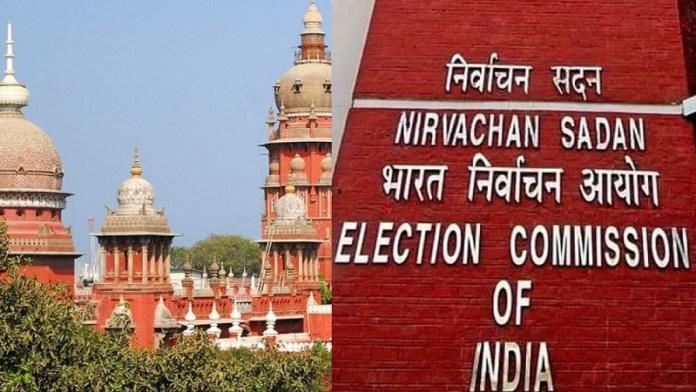 मद्रास हाईकोर्ट, चुनाव आयोग, ECI, कोरोना