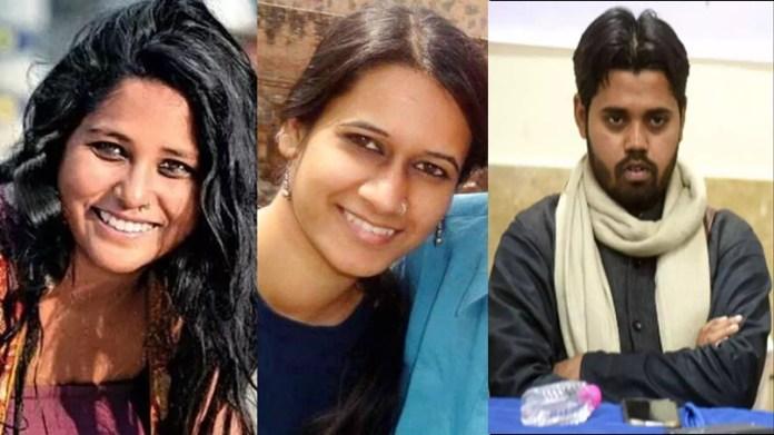 हिंदू विरोधी दिल्ली दंगे देवांगना कलिता नताशा नरवाल आसिफ इकबाल तन्हा