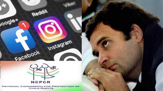 राहुल गाँधी, फेसबुक, इंस्टाग्राम, NCPCR