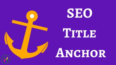 Photo of SEO Optimized Anchor क्या होता है?