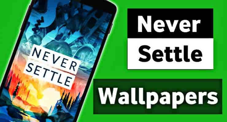 Never Settle Wallpapers Download Free Apk