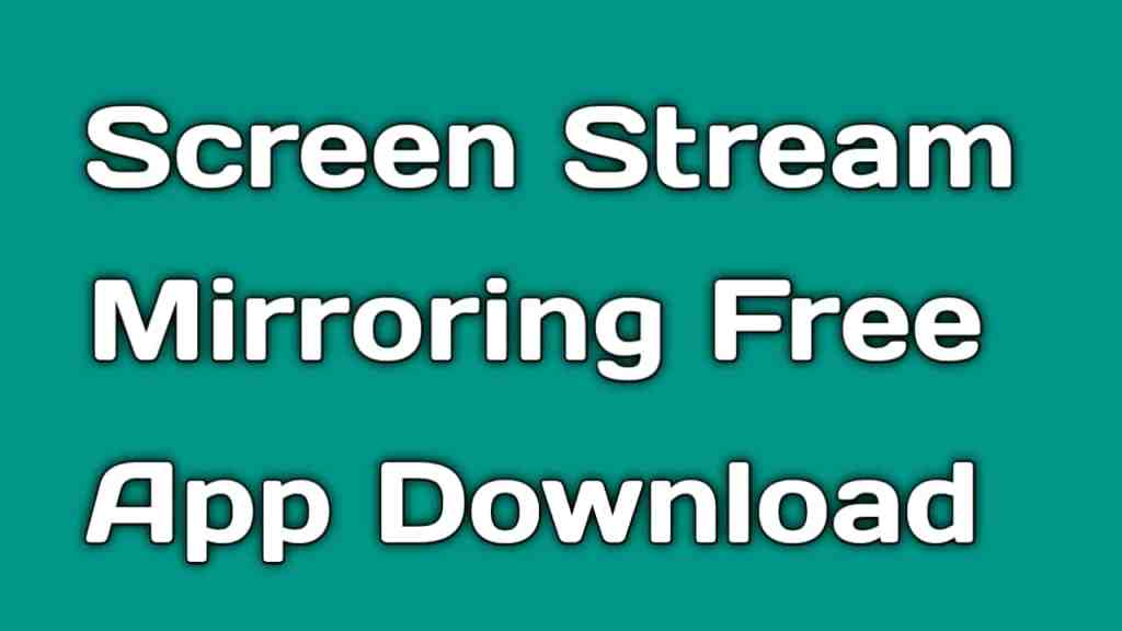 Download Screen Stream Mirroring Free Android