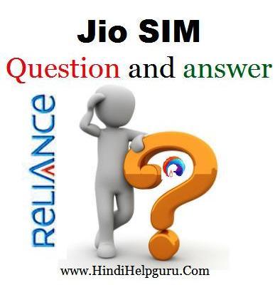 Reliance Jio SIM Importent Saval ke Javab Hindi Me