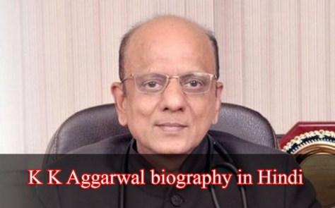K K Aggarwal Wikipedia in hindi