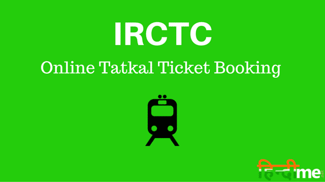 IRCTC Online Tatkal Ticket Booking