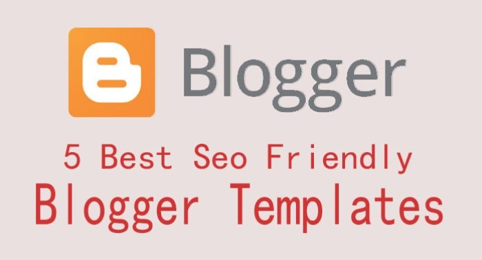 5 best seo friendly blogger template
