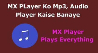 MX Player Ko Mp3, Audio Player Kaise Banaye