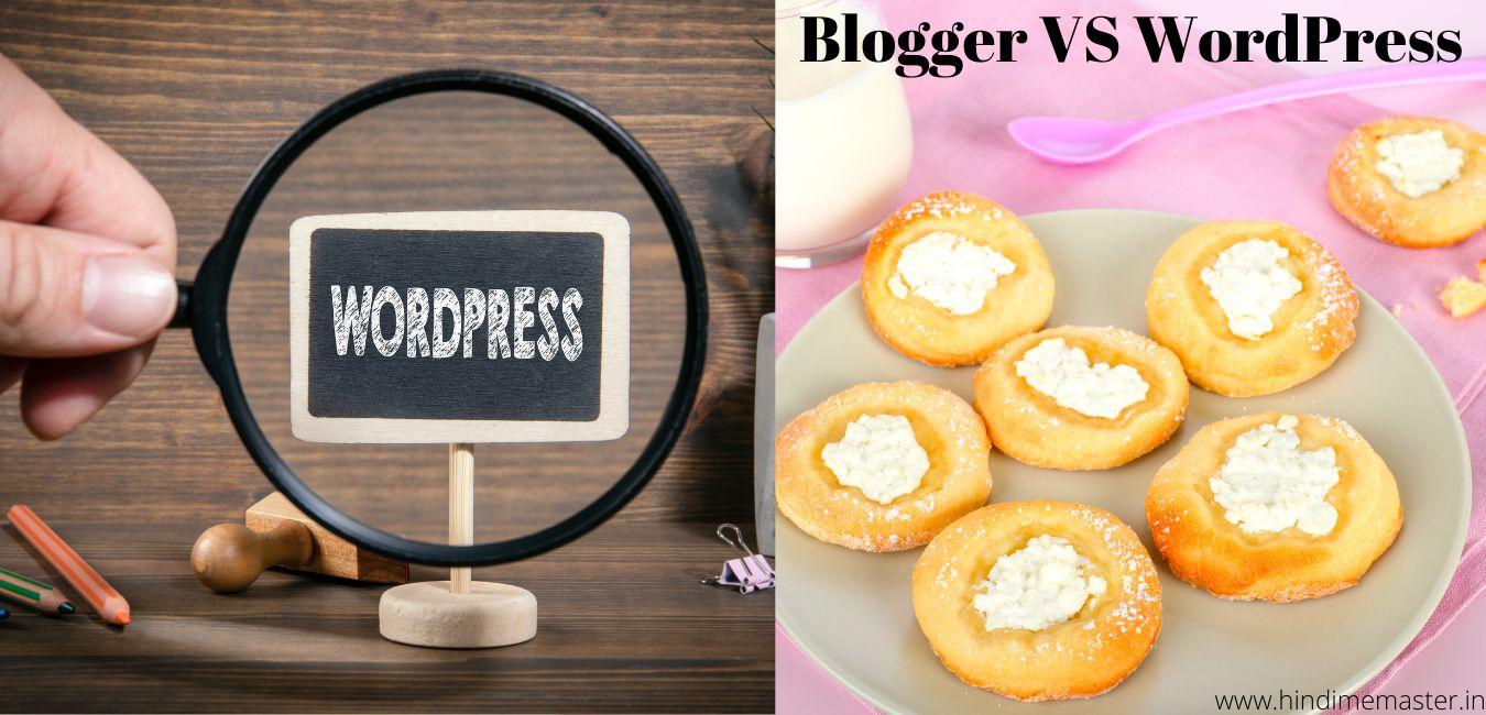 Read more about the article Blogger VS WordPress – दोनों मे कौन बढ़िया है ?