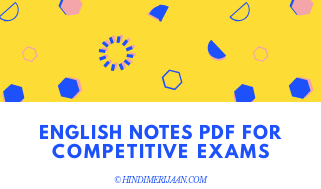 English Notes PDF, English For competitive Exams