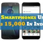 15000 रुपये मे अच्छे मोबाइल फोन।15000 rupay me ache mobile phones