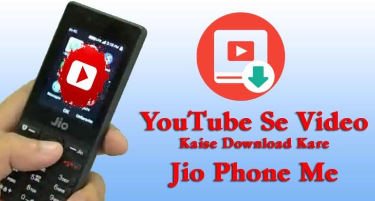 Jio Phone में Video Download कैसे करे Youtube से