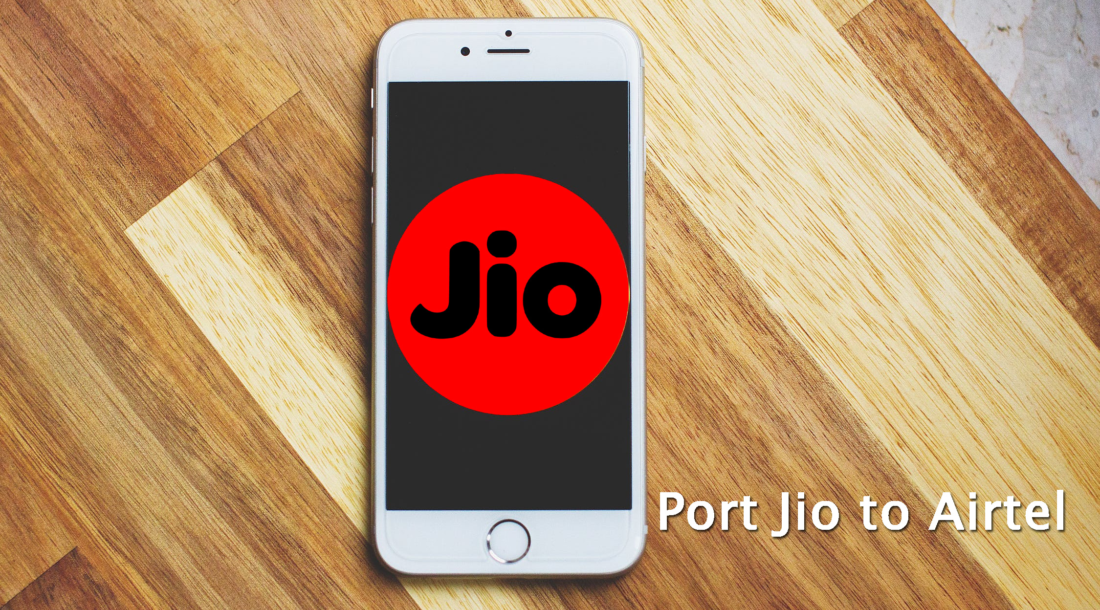 Jio से Airtel में Port कैसे करे