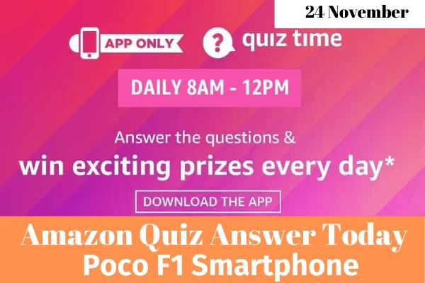 Amazon Quiz 24 November 2019 Answers Win