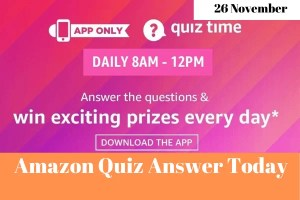 Amazon Quiz 26 November 2019 Answers Win
