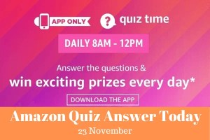 Amazon Quiz Today Answer 23 November