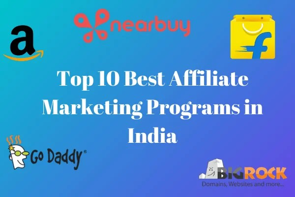 Top 10 Best Affiliate Marketing Programs in India