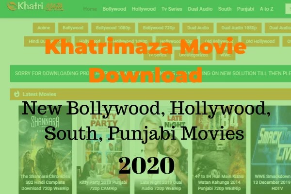 khatrimaza Movie Download New Bollywood, Hollywood, South, Punjabi Movies 2020