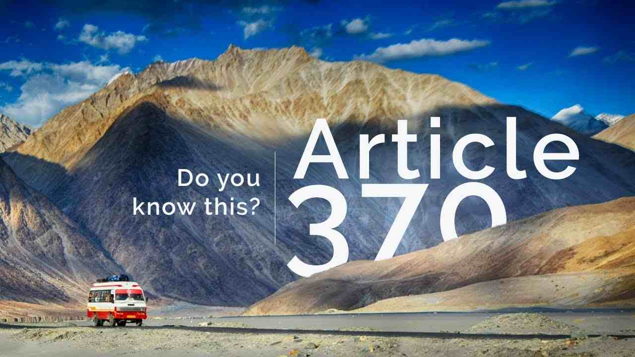 You are currently viewing What is Article 370,Definition, Meaning, Article 370n 35A History
