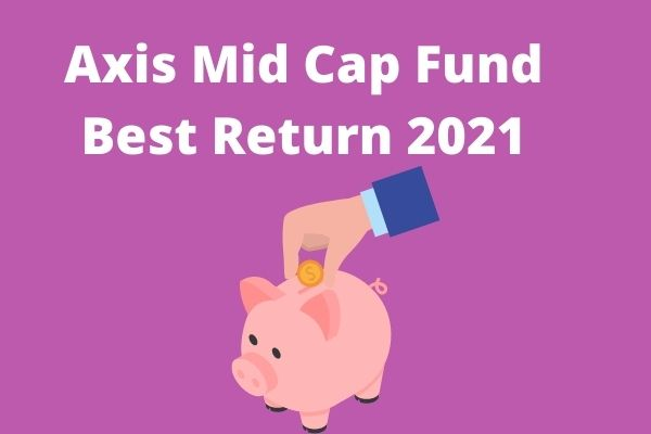 Axis MidcapFund