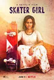 Skater Girl (2021) Netflix Film Cast, Release Date, Wiki ...