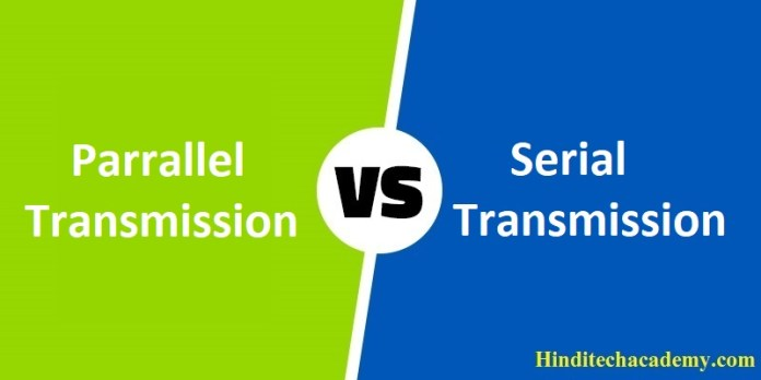 Difference Between Serial and Parallel Transmission in Hindi
