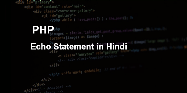 Introduction to Php Echo Statement in Hindi