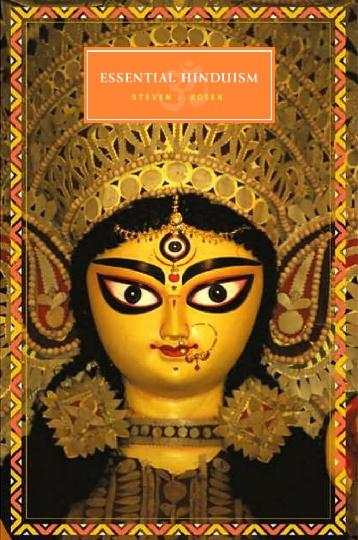 essential hinduism steven j rosen