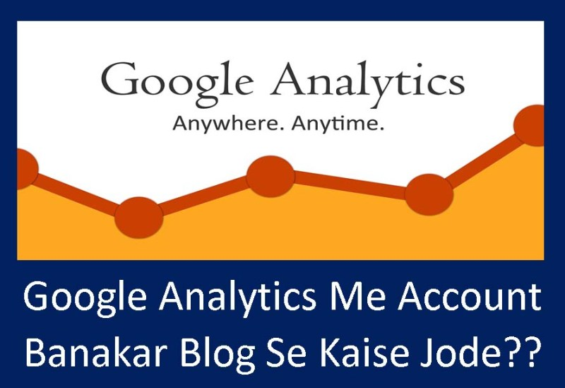 Google-Analytics-Me-Account-Banakar-Blog-Se-Kaise-Jode