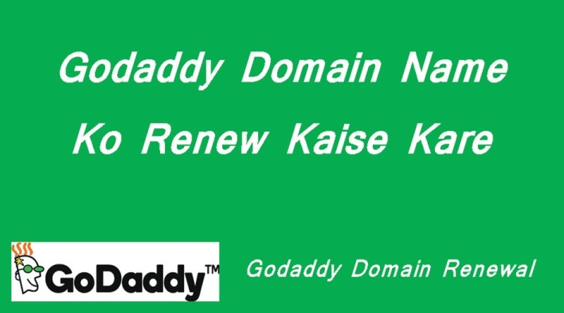 Godaddy Domain Renewal